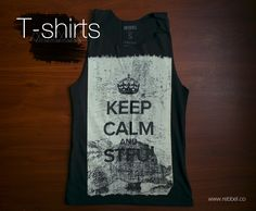 T - Shirt Keep calm Ref 001b www.rebbel.co