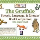 "This is a comprehensive book companion for the wonderful book ""The Gruffalo"". It includes exercises to work on verbal expression, articulation, reading, writing, grammar, concepts and more!"