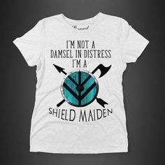 Shieldmaiden shirt. Vikings, Lagertha. I'm not a Damsel in distress, I'm a shield maiden. On sale on Etsy