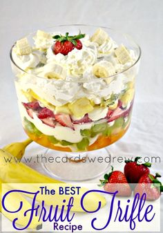 The Best Fruit Trifle Recipe from The Cards We Drew--banana cheesecake pudding layered with loads of fruit...the perfect Brunch Recipe or Shower Side dish!!