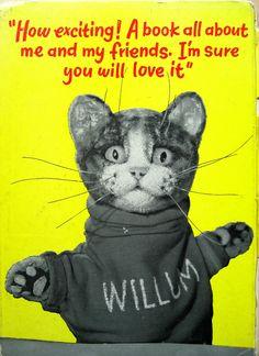 Pussy Cat Willum...