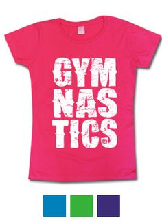 Perfect shirt for gymnasts! #LoveItLiveItSportIt