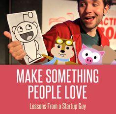 Make Something People Love