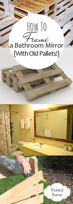 How To Frame a Bathroom Mirror {With Old Pallets!}
