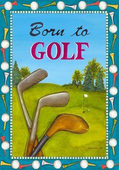 Custom Decor Flag - Born To Golf