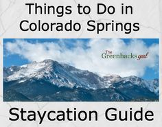 Awesome Take A #Staycation: #Free And Budget Things To Do In #Colorado Springs