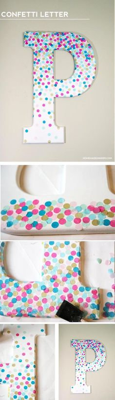For some easy DIY nursery wall art, decorate a large letter with tissue paper confetti. Great for a kids room too!