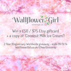 Win a £50 / $75 Etsy Giftcard + Vegan Ice Cream Book with WallflowerGirl.co.uk to celebrate her 2 year blogiversary! Card Book, Vegan Ice Cream, Beautiful Gardens, Giveaway, Competition, Holiday Wardrobe, Homemade, Online Deals, Awesome Things
