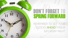 Don't forget to turn your clocks FORWARD one hour before going to bed on Saturday night, due to Time Change at Sunday (March Remember Spring Forward, Fall Backward. Spring Forward Fall Back, Spring Ahead, Spring Time, Spring Summer, Summer Fun, Daylight Savings Time Begins, Daylight Saving Time Ends, Alex Hanna, Clocks Forward