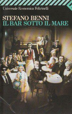 Stefano Benni, Il bar sotto il mare