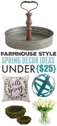 Spring is coming and it's time to celebrate! Check out these fun farmhouse style spring decor ideas that you can use to refresh and spring-ify your home for under $25! #FarmhouseStyle #SpringDecor #HomeDecor