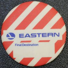 EASTERN AIRLINES 1960s PINBACK FINAL DESTINATION UNUSED