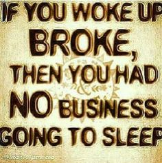 Get Money Breakfast Quotes Hustle Motivational Inspirational Real