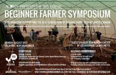 ACORN Beginner Farmer Symposium deadline to register is fast approaching! Atlantic Canada, Trade Association, Guest Speakers, Acorn, Thankful, Posters, Organic, How To Get, Tassel
