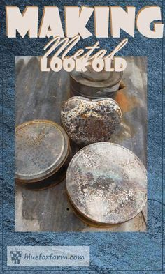 Making Metal Look Old - patina, tarnish and rust Making Metal Look Old; techniques and tips for artificially aging metal for rustic garden crafts; learn about patina, verdigris and how to make tin look aged Metal Projects, Metal Crafts, Art Projects, Rustic Crafts, Rustic Decor, Rustic Backdrop, Rustic Chair, Rustic Colors, Rustic Curtains