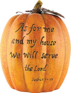 """[""""Add a fun and inspirational touch to your fall home decor with this lovely ceramic pumpkin. Painted a rich orange, the pumpkin is topped with metal leaves and features the verse, \""""As for me and my house, we will serve the Lord.\"""" - Joshua 24:15<\/i>Pumpkin measures 12\""""(H) x 10\""""(Dia).""""] $49.99"""