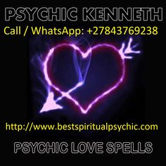 Accurate Psychic Readings - Ask Love Psychic Kenneth, Call WhatsApp: Free Love Spells, Powerful Love Spells, Spiritual Healer, Spiritual Guidance, Love Spell That Work, What Is Love, Phone Psychic, Medium Readings, Best Psychics