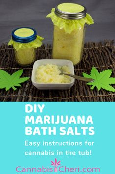 Easy to Make DIY Bath Salts - take a bath with Mary Jane! Makes a great gift. Marijuana Bath Salts: Easy DIY How-To Instructions for Cannabis in the Tub. These simple cannabis infused bath salts make a great gift. Weed Recipes, Marijuana Recipes, Cannabis Edibles, Cannabis Growing, Medical Cannabis, Bath Salts, Health And Wellness, Herbalism, Cooking