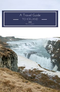 A Travel Guide to Iceland | bows & sequins