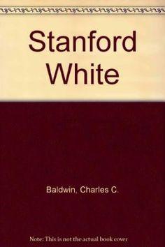 0306800314 - Stanford White a Da Capo Paperback by Charles C ...