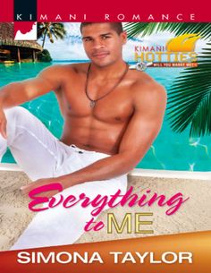 Everything to Me by Simona Taylor