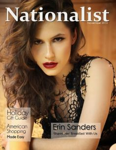 Erin Sanders , Nationalist , Nationalist Magazine