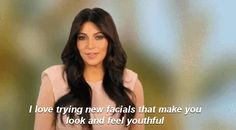 When you have to endure being injected with your own blood to look youthful. | 20 Truly Distressing Kardashian First-World Problems