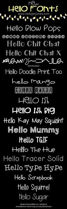 15 New Hello Fonts by Jen Jones, Hello Literacy. Original font design. License at www.hellojenjones.com