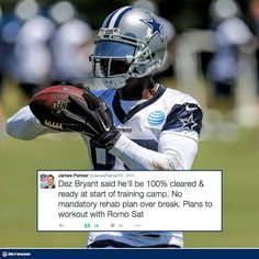 Good news for Dallas Cowboys fans: Team expected to have a healthy Dez at the start of training camp. 6/15/2016