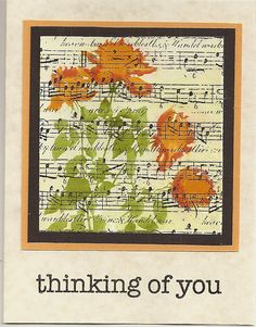 """By Lin Brandyberry (quilterlin at Flickr). Stamp music background onto ivory cardstock.  Stamp Hero Arts """"Silhouette Meadow Flowers"""" negative stamp in VersaMark & heat emboss with clear powder. Sponge flowers. Mat. Add card base & sentiment."""