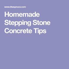 Homemade Stepping Stone Concrete Tips