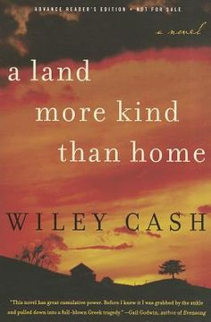 A Land More Kind Than Home by wiley Cash #okrapicks