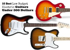 Top 10 Best Low Budget Electric Guitars For Beginners under 300 Dollars