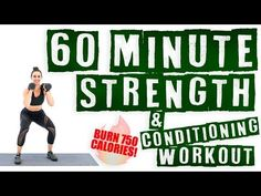 60 Minute Strength and Conditioning Workout Burn 750 Calories! - YouTube