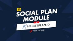 #11 Social Plan Module – MarketPlan.io I Am Awesome, How To Plan