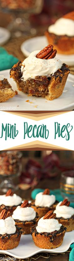 Mini Pecan Pies have the perfect ratio of filling to crust! Top them with a drizzle of chocolate and whipped cream for the ultimate dessert! | From SugarHero.com