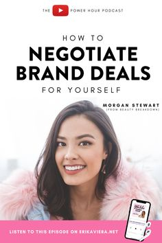 How to negotiate brand deals for yourself. Listen to this episode of The YouTube Power Hour Podcast with Morgan Stewart - Erika Vieira #ErikaVieira #YouTube Make Money Blogging, How To Make Money, Morgan Stewart, Asian Skincare, Social Media Trends, Influencer Marketing, Instagram Tips, How To Start A Blog, Erika