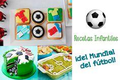 Recetas infantiles ¡para el Mundial de fútbol! Recetas para niños con temática de fútbol: tarta balón piñata, barritas de cereales, cupcakes de fútbol, galletas...