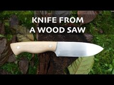 Making a Knife from an old wood saw // Knifemaking // My Cellar Workshop - YouTube