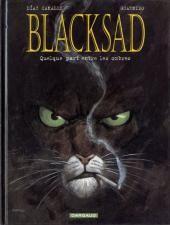 Blacksad t1 Quelque part entre les ombres / Diaz Canales & Guarnido / Dargaud