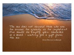 One of my favorite quotes from Gift from the Sea