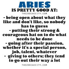 Zodiac Files: Aries is pretty good at….