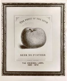 The original Fruit of the Loom label: 1865 - 1870
