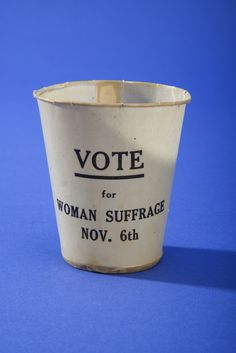 Woman Suffrage Paper Cup