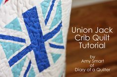 Project Design Team Wednesday~Union Jack Crib Quilt - Site Blog Articles