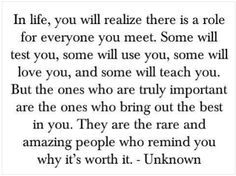 There is a role for everyone you meet..
