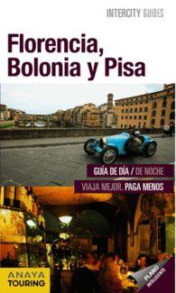 FLORENCIA BOLONIA Y PISA INTERCITY GUIA TURISTICA