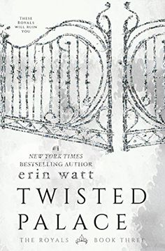 Twisted Palace: A Novel by Erin Watt .The hotly anticipated conclusion to the Royals series begun with the New York Times bestselling novels Paper Princess and Broken Prince. Got Books, Books To Read, Reading Books, Royals Series, Best Selling Books, Book Photography, Book 1, Book Nerd, New York Times