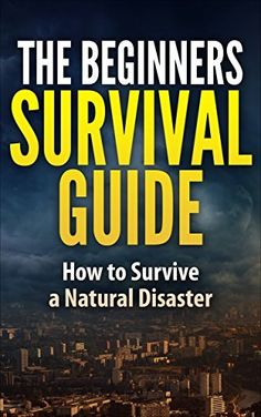 Free at the time of posting: The Beginner's Survival Guide - How to Survive a Natural Disaster (affiliate link)