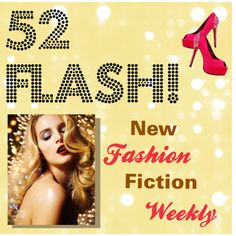 """""""52 Flash"""" by localista on Polyvore. New blog 52 Flash featuring new fashion fictions of 500 words or less every week."""